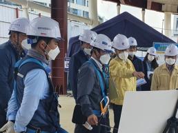이문기 행복청장, 건설현장 코로나19 대응 및 안전 점검 실시